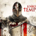 Knights Templar : Cikal Bakal dari Secret Society