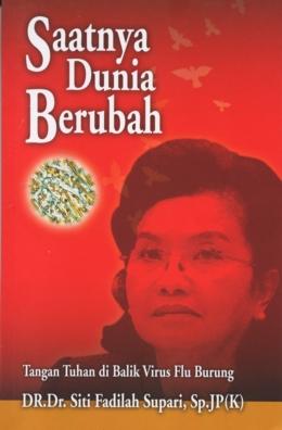 Buku Saatnya Dunia Berubah - Siti Fadilah Supari